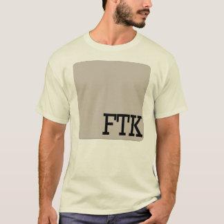 FTK CAMISETA