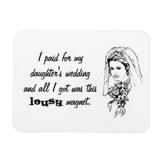Fue pagado el boda y el todo de mi hija que conseg imán rectangular