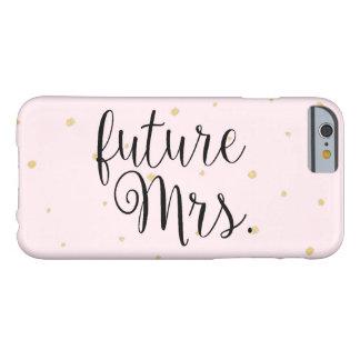 Funda Barely There iPhone 6 Caja del teléfono - el oro puntea a señora futura