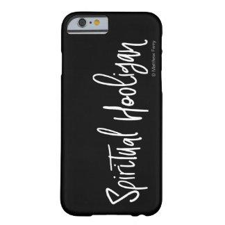 Funda Barely There iPhone 6 Caja espiritual del teléfono de la escritura del
