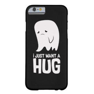 Funda Barely There iPhone 6 El fantasma triste lindo apenas quiere un abrazo