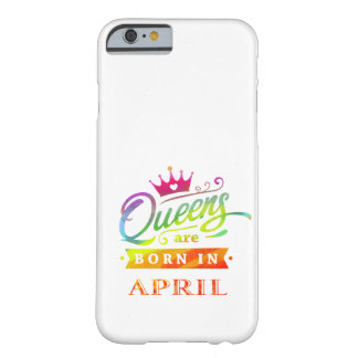 Funda Barely There iPhone 6 El Queens es en abril regalo de cumpleaños nacido