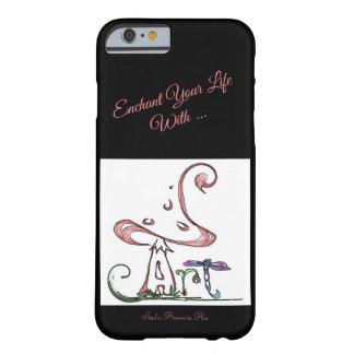 Funda Barely There iPhone 6 Encante su vida con arte