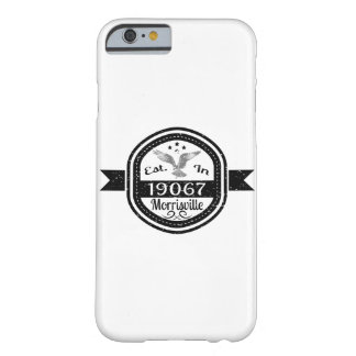 Funda Barely There iPhone 6 Establecido en 19067 Morrisville