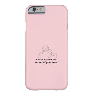 Funda Barely There iPhone 6 La causa I sabe el sonido de su corazón; El 1975