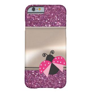 Funda Barely There iPhone 6 Mariquita linda adorable en reluciente