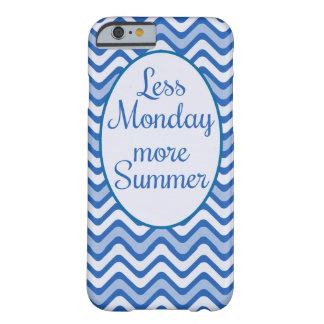 """Funda Barely There iPhone 6 """"Menos lunes, cita divertida de más verano"""""""