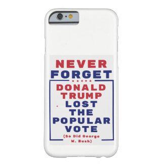 Funda Barely There iPhone 6 Nunca olvide que el triunfo perdió el voto