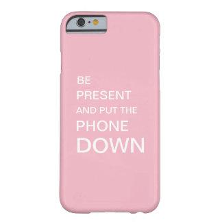 Funda Barely There iPhone 6 Pique SEA PRESENTE Y PONE el TELÉFONO ABAJO