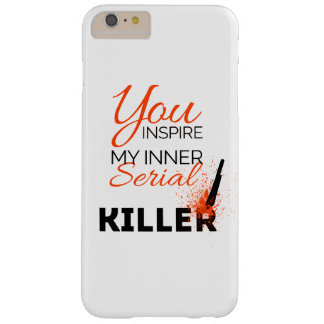 Funda Barely There iPhone 6 Plus Usted inspira a mi asesino en serie interno
