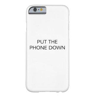 FUNDA BARELY THERE iPhone 6  PONGA EL TELÉFONO ABAJO
