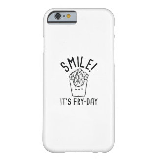Funda Barely There iPhone 6 ¡Sonrisa! Es Fritada-Día