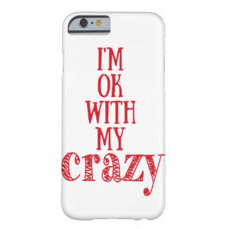 Funda Barely There iPhone 6 Soy aceptable con mi caso divertido loco del