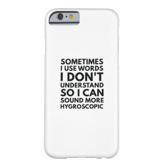 Funda Barely There iPhone 6 Utilizo a veces palabras