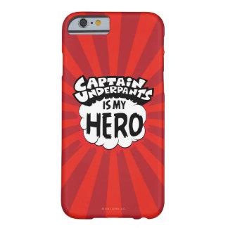 Funda Barely There Para iPhone 6 Capitán Underpants el | mi héroe