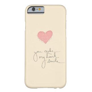 Funda Barely There Para iPhone 6 Caso Iphone 6/6s usted hace que mi corazón sonríe
