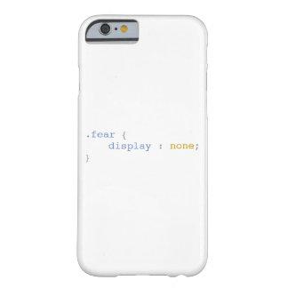 Funda Barely There Para iPhone 6 Exhibición del miedo ningunos CSS divertido
