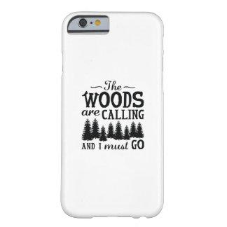 Funda Barely There Para iPhone 6 Las maderas están llamando