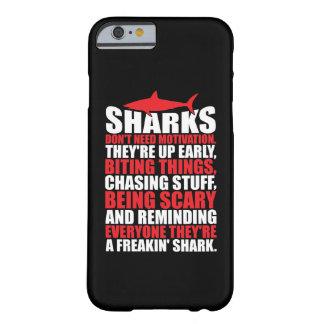 Funda Barely There Para iPhone 6 Las palabras de motivación - sea un tiburón