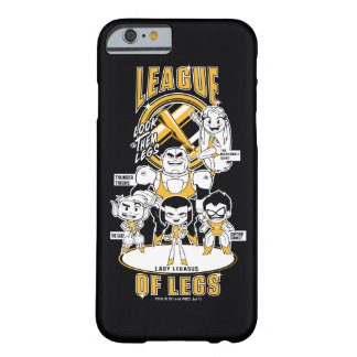 Funda Barely There Para iPhone 6 ¡Los titanes adolescentes van! liga del | de