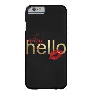 "FUNDA BARELY THERE PARA iPhone 6 ""PORQUÉ HOLA"" CASO CAPRICHOSO DE IPHONE"