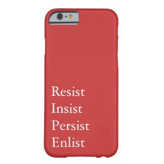 Funda Barely There Para iPhone 6 Resista, insista, persista, aliste - a la