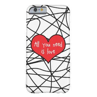 Funda Barely There Para iPhone 6 Todo lo que usted necesita es caso de Iphone 6/6s