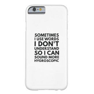 Funda Barely There Para iPhone 6 Utilizo a veces palabras