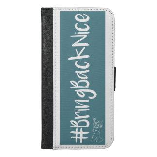 Funda Cartera Para iPhone 6/6s Plus ¡La ayuda crece el movimiento al #BringBackNice!