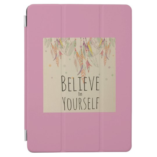 Funda IPad frase Believe in yourself
