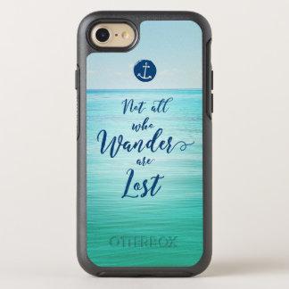 Funda OtterBox Symmetry Para iPhone 8/7 No todos que Wander es océano del ~/náutico