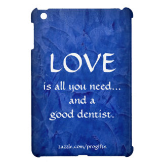 Funda Para iPad Mini Amor y un buen dentista
