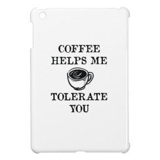 Funda Para iPad Mini El café me ayuda a tolerarle