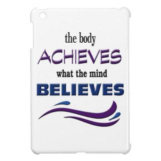Funda Para iPad Mini El cuerpo alcanza, mente cree