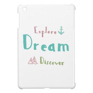 Funda Para iPad Mini Explore el sueño descubren