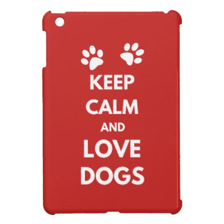 Funda Para iPad Mini Guarde la calma y ame los perros