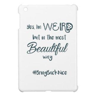 Funda Para iPad Mini ¡La ayuda crece el movimiento al #BringBackNice!