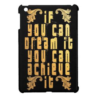 Funda Para iPad Mini Si usted puede soñarlo usted puede alcanzarlo