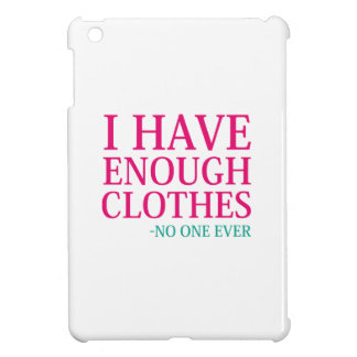 Funda Para iPad Mini Tengo bastante ropa