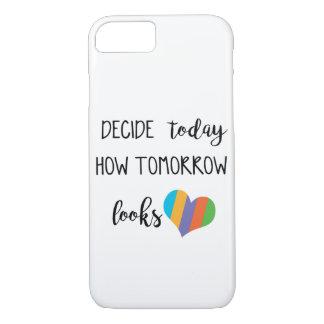 Funda Para iPhone 8/7 Decida hoy cómo mira mañana el amor r+f
