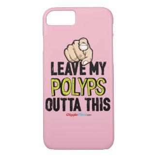 Funda Para iPhone 8/7 Deje a mis Polyps Outta esto