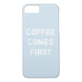 Funda Para iPhone 8/7 El café viene primero