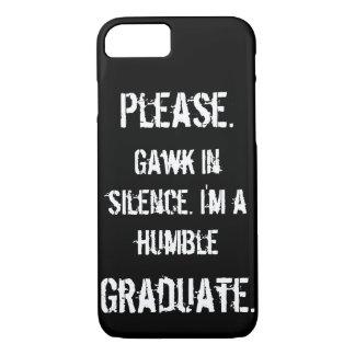 Funda Para iPhone 8/7 Graduado humilde - Gawk en silencio