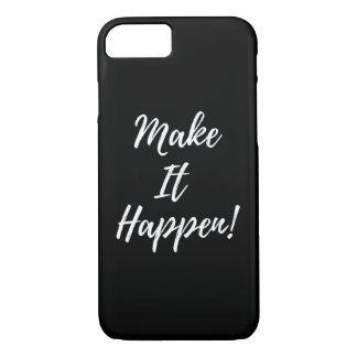 "Funda Para iPhone 8/7 ""Haga que sucede"" caso del iPhone"