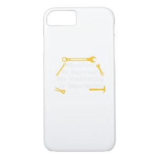 Funda Para iPhone 8/7 La carpintería es regalo del carpintero de