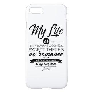 Funda Para iPhone 8/7 Mi vida es como una comedia romántica