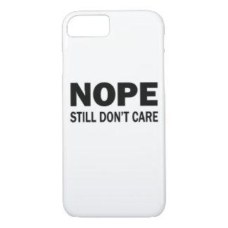 Funda Para iPhone 8/7 Nope todavía no cuida