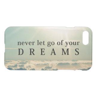 Funda Para iPhone 8/7 Nunca deje van de su cita inspirada de los sueños