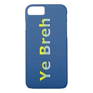 Funda Para iPhone 8/7 YE Breh (sí Bro - argot del tipo)