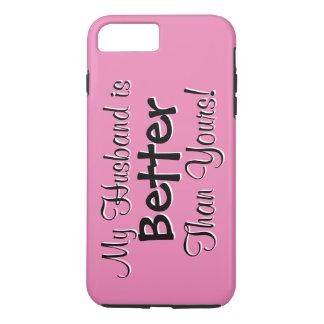 Funda Para iPhone 8 Plus/7 Plus Mi marido es mejor que el suyo diseño del texto